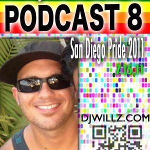 """DJ WILL Z - PODCAST 8 """"Pride 2011"""""""