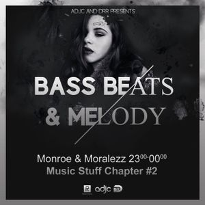 Monroe & Moralezz - Music Stuff Chapter #2