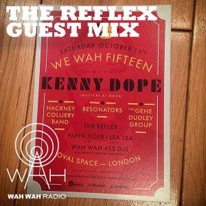 We Wah 15! The Reflex Exclusive Birthday Mix