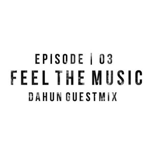 Feel The Music 03   Dahun Guestmix.