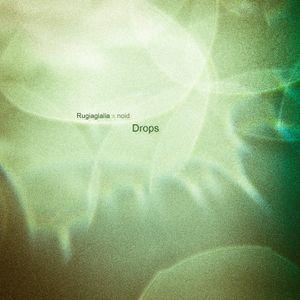 Rugiagialia x noid - Drops