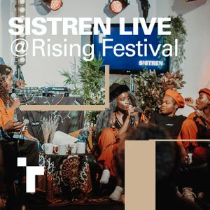 Sistren LIVE @ Roundhouse Rising