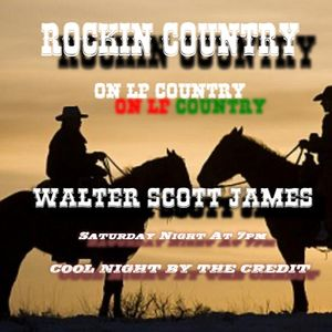 ROCKIN COUNTRY - COOL NIGHT BY THE CREDIT - OCTOBER 5, 2019 - WALTER SCOTT JAMES