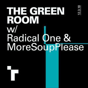 The Green Room - 12 March 2018 with Weyland McKenzie & Reuben Arthur