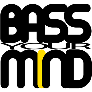 BASS YOUR MIND 08-09-2011