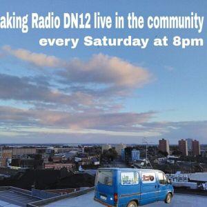 Willow - DN12 Live Community Radio 10/04/21
