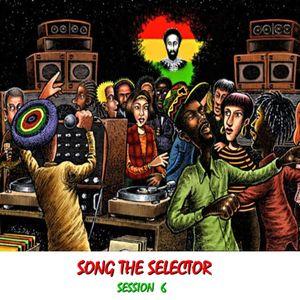 Song The Selector Session 6 Reggae International