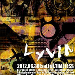 2012.6.30.Lyvin.at.TIMELESS