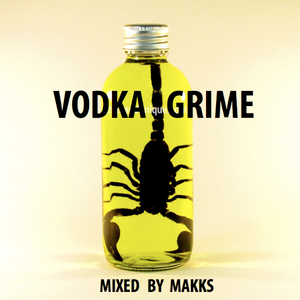 makks - vodka grime part II