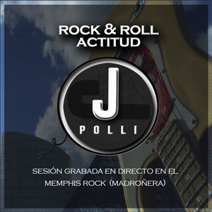 Rock & Roll Actitud