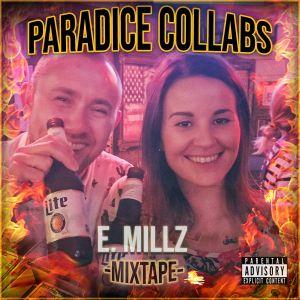 Paradice Collabs with E. Millz