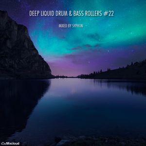 Deep Liquid Drum & Bass Rollers #22