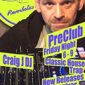 PreClub - Craig J - Raverholics Radio - 12/01/18