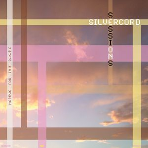 Silvercord 007 - Hoping for this music
