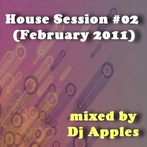 House Session #02 (February 2011)