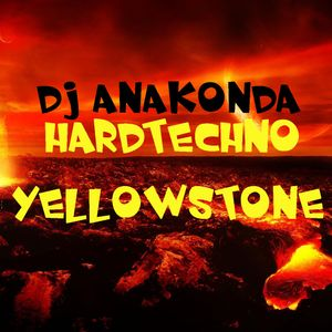 DJ Anakonda - Yellowstone