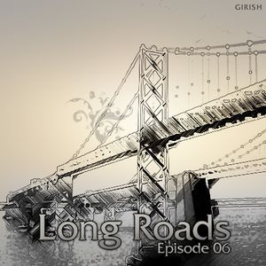 Long Roads Episode 006