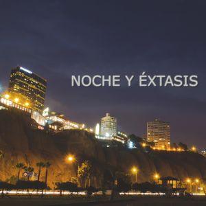 Noche y Extasis