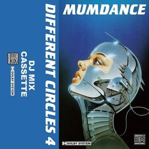 Mumdance Presents - Different Circles Podcast: Level 4