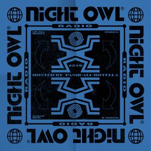 Night Owl Radio 219 ft. Snails and B.Traits