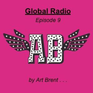 Art Brent  Global Radio Episode 9