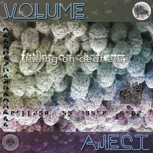 Falling on Deaf Ears Volume. 16 // Aject
