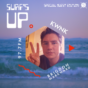 SURF'S UP with Brigdon // Special Guest Edition