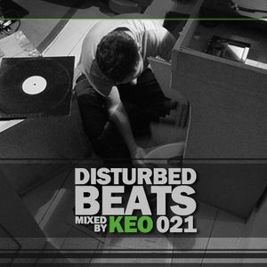 Disturbed Beats 021 - Mixed by Keo
