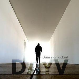 DAYV- Doors Unlocked