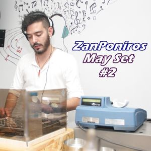 ZanPoniros May Set #2 2016