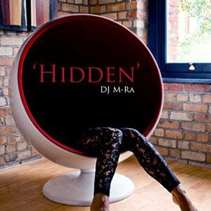 Dj M-Ra- Hidden