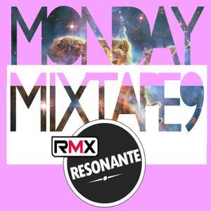 Monday Mixtape 9