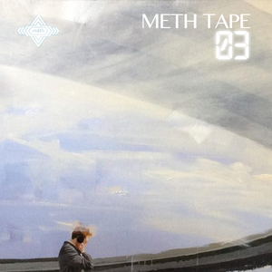 Meth Tape 03 // DEEP HOUSE