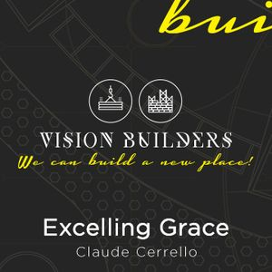 Vision Builders - Excelling Grace