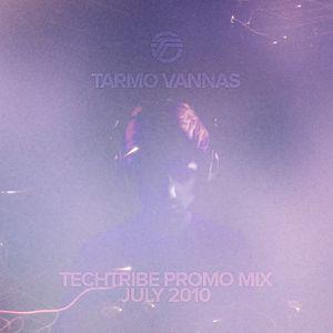 Tarmo Vannas - TechTribe Promo Mix July 2010