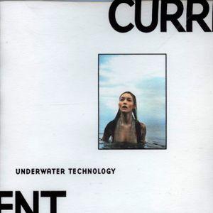 Current - Underwater Technology (1998)