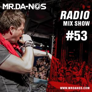 Mr.Da-Nos Radio Mix Show #53