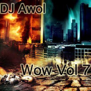 Dj Awol - Wow Vol 7