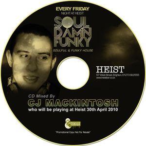 CJ Mackintosh - Soul Damn Funky Guest Mix - April 2010