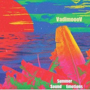VadimoooV - Summer Sound Emotions