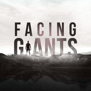 Facing Giants Part Three
