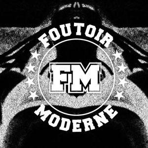 Foutoir Moderne #16 • Saison 2016>2017 (06/28/17)