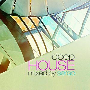 Deep House DJ Mix by Sergo
