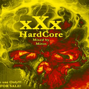 XXX HARDCORE_mixed by Miron