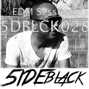 5DBLCK028 - EDM Sessions by 5IDEblack - 24/07/2015