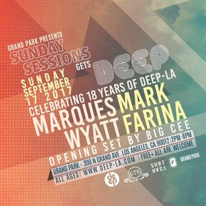 MARQUES WYATT (LIVE) @ Sunday Sessions Gets Deep 18 year Anniversary