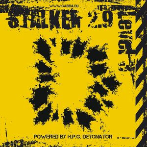 VA - STALKER 2.9 Level 3: ASTERROID INCUBATOR III vs BAD RAVER - Stalker 2.9 Level 3 Live Mix (2009)