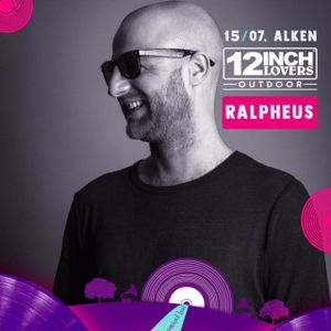 Ralpheus @ 12inch Lovers Outdoor 2018