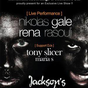 Tony Slicer-Live @ Jackson's 07.04.2012 (Nikolas Gale feat Rena Rasouli) part 1