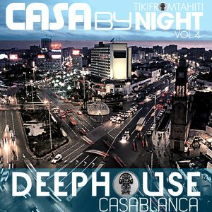 Tikimix Podcast  CASA by NIGHT vol4